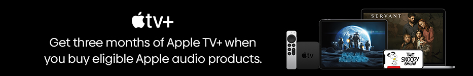 Get three months of Apple TV+ when you buy eligible Apple audio products