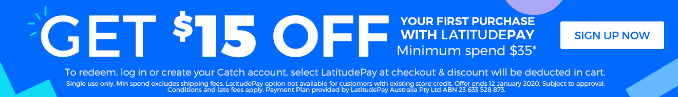 et $15 off your first purchase with LatitudePay. Minimum spend $35*.