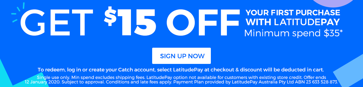 Get $15 off your first purchase with LatitudePay. Minimum spend $35*.
