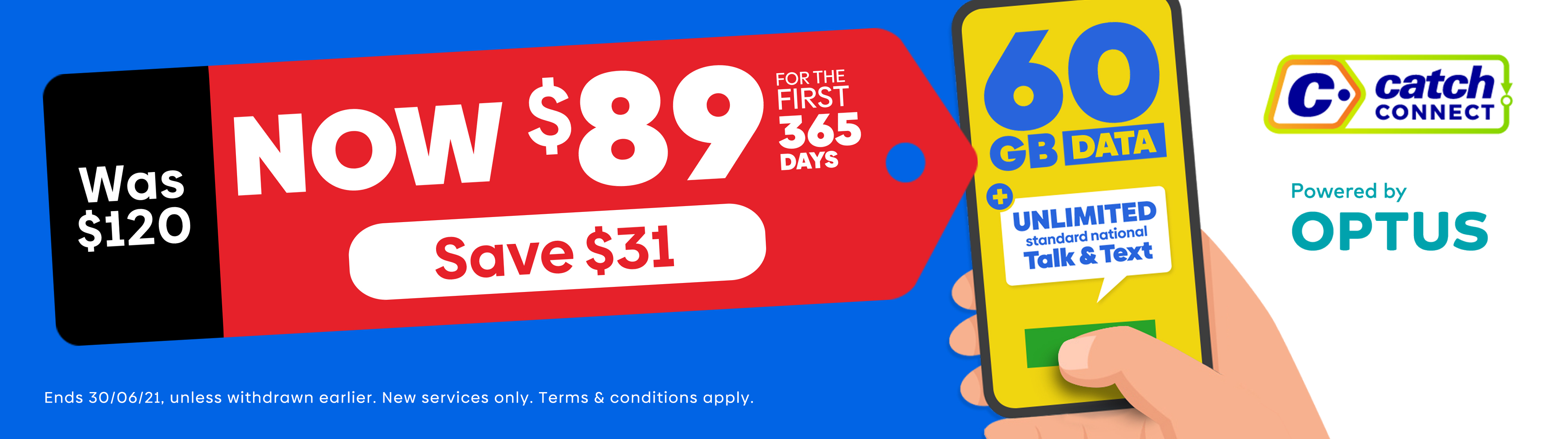 Big Gigs. Call, text, download, stream, repeat! Catch Connect   Powered by Optus