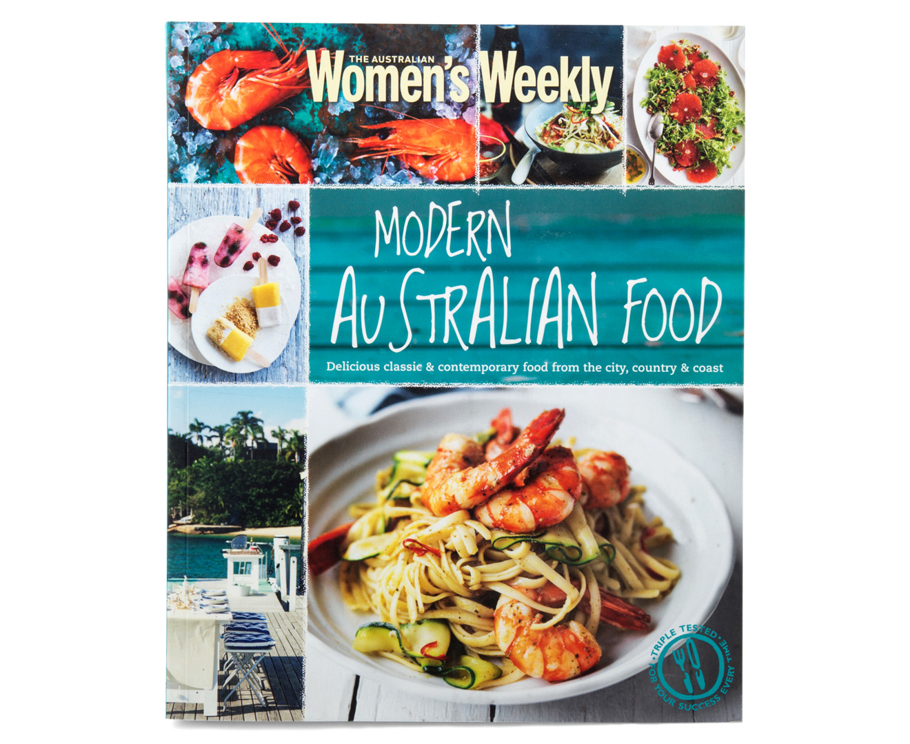 The australian women 39 s weekly modern australian food book for Australian modern cuisine