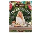 The Happy Life Cookbook 1