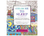 Color Me To Sleep Colouring Book 1