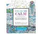Color Me Calm Colouring Book 1