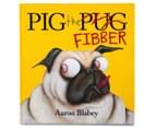 Pig the Fibber Book 1