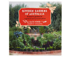 Kitchen Gardens Of Australia Book 1
