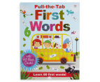 Pull-The-Tab First Words Book  1