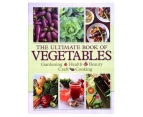 The Ultimate Book of Vegetables Hardcover 1