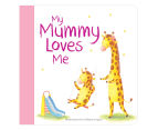 My Mummy Loves Me Hardcover Book 1