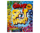 The Giant Book of Spot What! 1