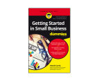 Getting Started In Small Business For Dummies Book 1