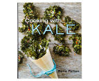 Cooking With Kale Cookbook 1