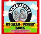 Ben and Jerry's Homemade Ice Cream and Dessert Book 1