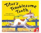 Titus's Troublesome Tooth Book by Linda Jennings 1