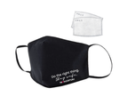 RENW Reusable Water-repellent Do the right thing Face Mask with Two 5-layer Filters - Black 1