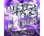 Various Just The Hits - Power Ballads CD 1