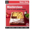 The Australian Women's Weekly How to Cook Perfect Pasta Cookbook 1
